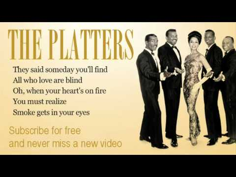 The Platters - Smoke Get In Your Eyes - Lyrics