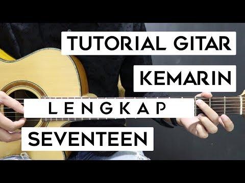 (Tutorial Gitar) SEVENTEEN - Kemarin | Lengkap Dan Mudah