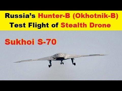 Russia's Hunter-B (Okhotnik-B) Or S-70 Stealth Drone's Test Flight