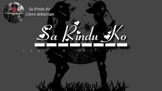 Gambar cover Sa Rindu Ko Lirik - Glenn Sebastian