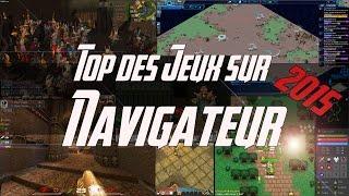 Top jeux navigateur 2015 ► Gratuit - Free To Play (MMO FPS)