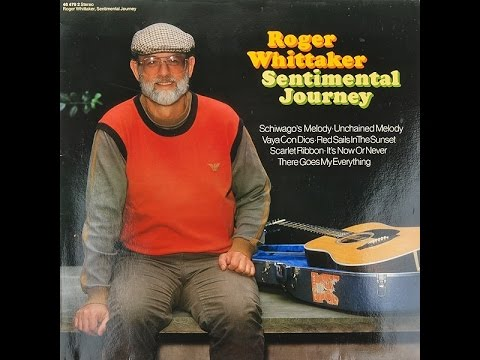 Roger - Whittaker - Unchained Melody (1984)
