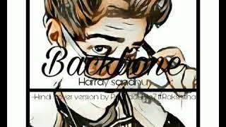 Backbone - Harrdy Sandhu Hindi cover by XXLITT11 feat.Rakshitha