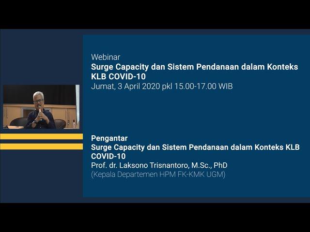 Pengantar Webinar Surge Capacity dan Sistem Pendanaan dalam Konteks KLB COVID 10
