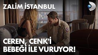 Ceren, Cenk'i bebeği ile vuruyor! - Zalim İstanbul 12. Bölüm