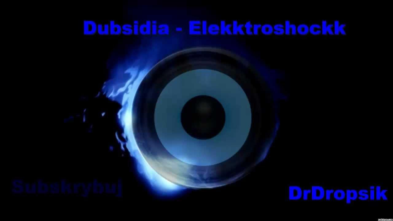 dubsidia - elekktroshockk