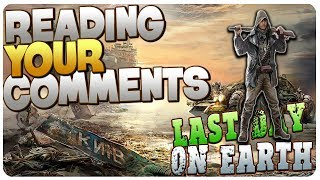Reading YOUR Comments, Questions n' Theories Update! | Last Day On Earth Survival