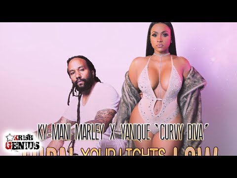 KyMani Marley & Yanique Curvy Diva  Turn Your Lights Down Low  July 2017