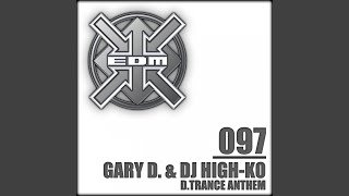 D.Trance Anthem (Gary D. & DJ High-KO 2001 Hardline Short Remix)
