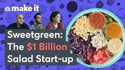 How Sweetgreen Became A $1 Billion Salad Start-Up - The Upstarts