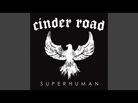 cinder road don t be scared