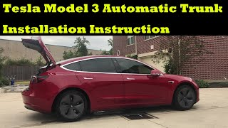 Instruction of installing automatic trunk for Tesla model 3