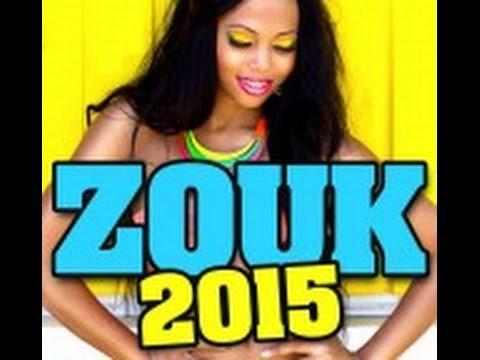Zouk Nouveauté 2015 Mix Avec STONY-SLAI-FANNY J- KALASH-MARVIN- T-VICE -YOAN-THIERRY CHAM-...