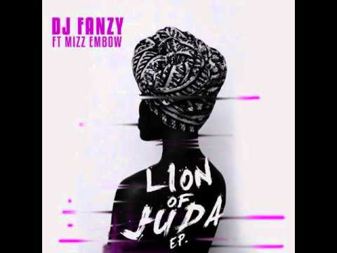 Dj Fanzy ft Mizz Embow-Lion of Juda(Genetic Soul touch)