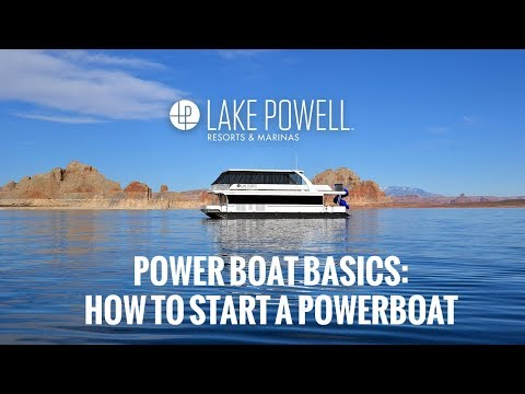 Power boat basics: How to start a power boat