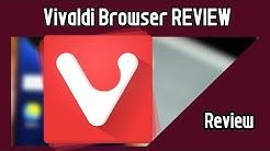 Vivaldi Browser Deutsch Review   DIE Alternative zu Chrome, Firefox und Co.