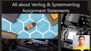 All about Verilog& Systemverilog Assignment Statements
