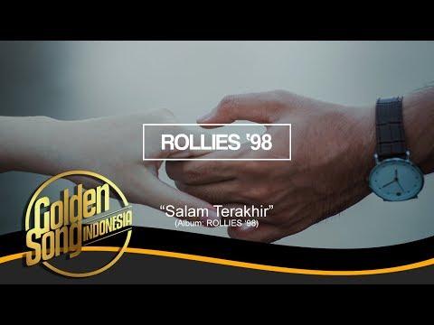 ROLLIES 98 - Salam Terakhir (Official Audio)