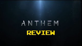 Anthem Review (Video Game Video Review)