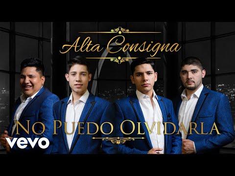 Alta Consigna - No Puedo Olvidarla (Audio)