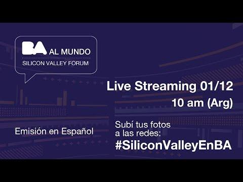 BA Al Mundo: Silicon Valley Forum (Español)