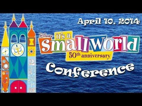 """""""it's a small world"""" conference - 50th anniversary - Disneyland Paris"""