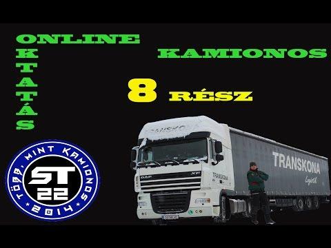 32.A kamionos.Online sofőr betanítás kezdőknek. 8.rész.