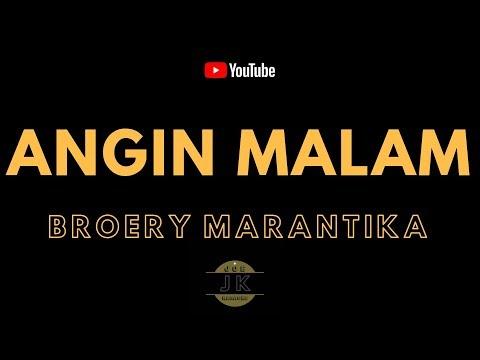 BROERY MARANTIKA - ANGIN MALAM _ KARAOKE TEMBANG KENANGAN _ TANPA VOKAL _ LIRIK