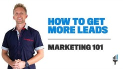 "How to get more LEADS | Marketing Strategy 101 | ""Start a Painting Company"" - Painting Business Pro"