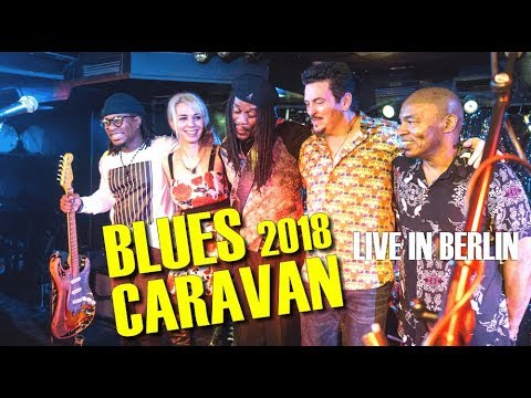 Blues Caravan 2018 - Berlin, Quasimodo 2. Februar 2018 Mp3