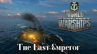 Video World of Warships - The Last Emperor download MP3, 3GP, MP4, WEBM, AVI, FLV Juni 2018