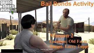 GTA V: Bail Bond Activity # 02 - Old Farm (Larry Tupper)