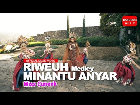 Download Miss Cunenk - Riweuh Medley Minantu Anyar [Official Bandung Music] Mp4 baru