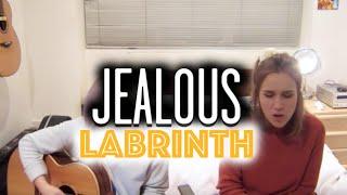 Jealous - Labrinth (Wayward Daughter Cover)