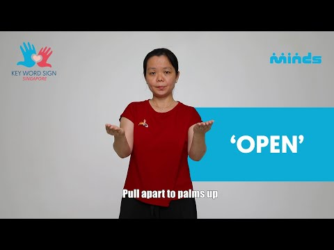 Key Word Sign (Singapore) - Let's Learn Together! #20 - 'Open'