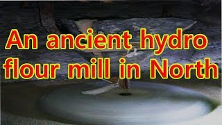 Ancient Hydro Flour Mill in Northern areas || Superb Invention of Desi Science