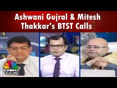 Closing Bell (10th Apr)   Ashwani Gujral & Mitesh Thakkar's BTST Calls    CNBC TV18