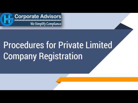 Procedures for Private Limited Company Registration