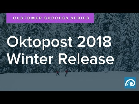 Oktopost 2018 Winter Release