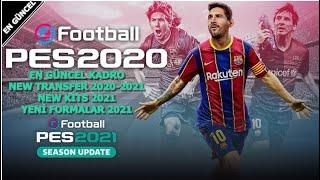 PES 2020-2021 PS4 EN YENİ TRANSFERLER YAMASI-2021 OPTİON FİLE NEW KİTS -NEW TRANSFER