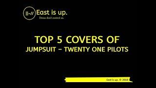 Best Jumpsuit Covers - Top 5 Covers of Jumpsuit - Twenty One Pilots (Duo/Group)