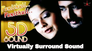 Panithuli | 8D Audio Song | Kanda Naal Mudhal | Yuvan Shankar Raja 8D Songs