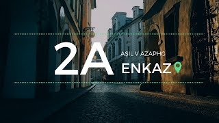 Aşıl & Azap HG - Enkaz #2A'ile (Official Lyric Video)
