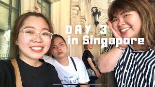 SINGAPORE TRIP | DAY 3