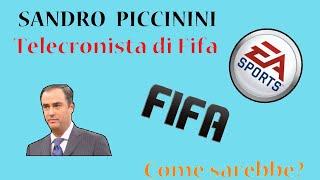 Piccinini telecronista di FIFA! Come sarebbe?