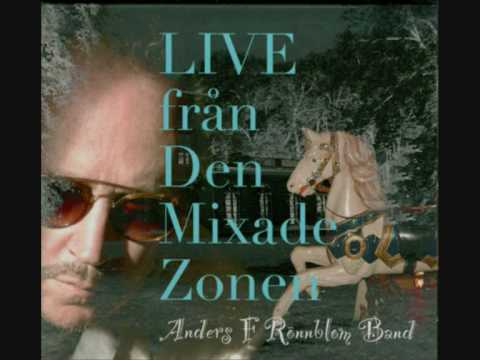 Anders F Rönnblom Band Live Från Den Mixade Zonen