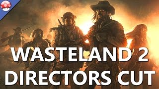Wasteland 2 Directors Cut Gameplay PC HD [60FPS/1080p]