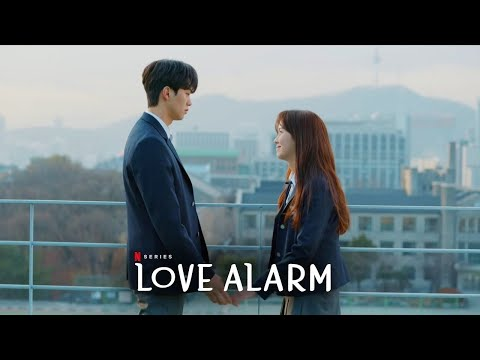 💫 Клип к дораме 💔 Любовный сигнал 💔 Love Alarm 💫