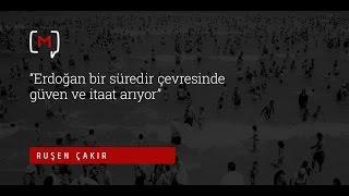 Erdoğan bir süredir çevresinde güven ve itaat arıyor