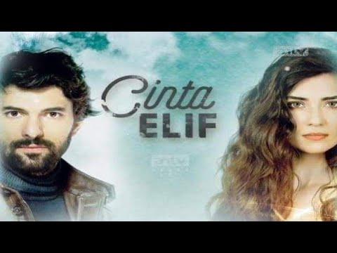 Serial Turki Antv CINTA ELIF  EPISODE 01 ,
